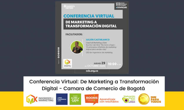 Conferencia Virtual: De Marketing a Transformación Digital – Camara de Comercio de Bogotá